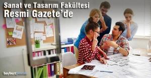 Bayburt Üniversitesi'nin yeni fakültesi Resmi Gazete'de