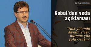 Kobal#039;dan veda açıklaması