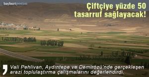 Arazi toplulaştırma çiftçiye yüzde 50 tasarruf sağlayacak