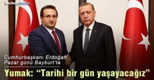 Bayburt, Cumhurbaşkanı Erdoğan'ı ağırlayacak