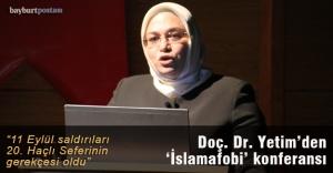 Doç. Dr. Yetim'den 'İslamafobi' konferansı