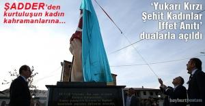 """""""Yukarı Kırzı Şehit Kadınlar İffet Anıtı"""" açıldı"""