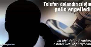 Bayburt'ta telefon dolandırıcılığını polis önledi