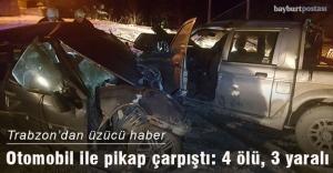 Trabzon'da otomobil ile pikap çarpıştı: 4 ölü, 3 yaralı