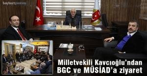 Kavcıoğlu'dan BGC ve MÜSİAD'a ziyaret