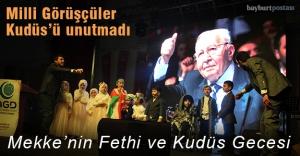 'Milli Görüşçüler'den Mekke'nin Fethi ve Kudüs Gecesi