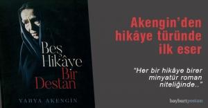 Akengin'den 'Beş Hikâye Bir Destan'