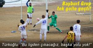 Bayburt Grup, tek golle geçti