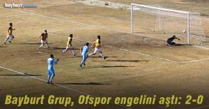 Bayburt Grup, Ofspor'u iki golle geçti!