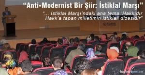 """""""Anti-Modernist Bir Şiir Olarak İstiklal Marşı ve Mehmet Akif Ersoy"""""""