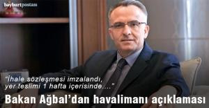 Bakan Ağbal: quot;Sözleşme imzalandı,...