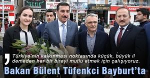 Bakan Tüfenkci Bayburt'ta