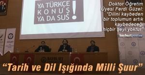 """Bayburt Üniversitesi'nden """"Tarih ve Dil Işığında Milli Şuur"""" paneli"""