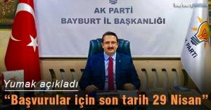 """Yumak: """"Partimize milletvekilliği adaylığı başvuruları başladı"""""""