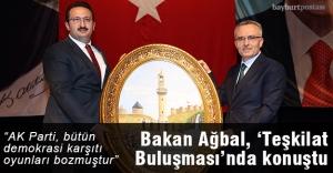 Bakan Ağbal, 'Teşkilat Buluşması'nda konuştu