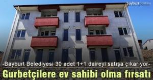 Bayburt Belediyesi 30 adet daireyi satışa çıkardı