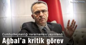 Naci Ağbal#039;a yeni görev