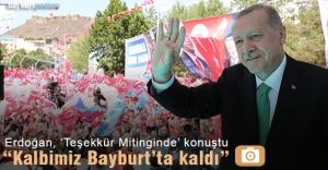 """Erdoğan: """"Bayburt bir başka, Bayburt bambaşka"""""""