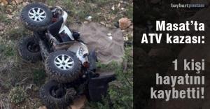 Masat'ta ATV devrildi: 1 ölü