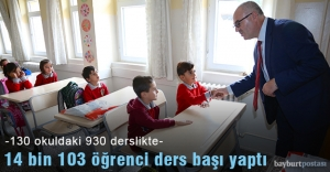 Bayburt'ta 14 bin 103 öğrenci ders başı yaptı