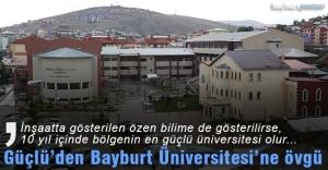 Abbas Güçlü'den Bayburt Üniversitesi'ne Övgü