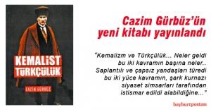 Cazim Gürbüz'ün yeni kitabı 'Kemalist Türkçülük'