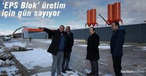 EPS Blok Fabrikası üretim için gün sayıyor