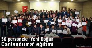 50 personele 'Yeni Doğan Canlandırma' sertifikası