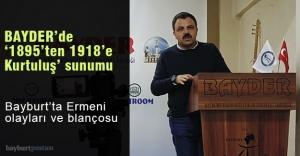 BAYDER'de '1895'den 1918'e Kurtuluş' sunumu