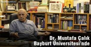 Dr. Mustafa Çalık Bayburt Üniversitesi'nde