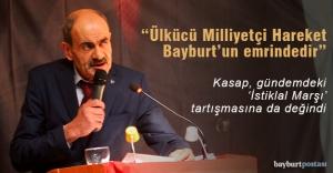 """Kasap: """"Ülkücü Milliyetçi Hareket Bayburt'un emrindedir"""""""