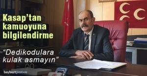 MHP İl Başkanı Bekir Kasap'tan kamuoyuna bilgilendirme