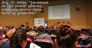 Aktaş'tan 'Çanakkale Zaferi'nin Türk Edebiyatındaki Yeri' konferansı
