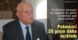 MHP adayı Pekmezci, 20 proje daha açıkladı