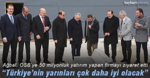 Naci Ağbal'dan OSB'ye ziyaret