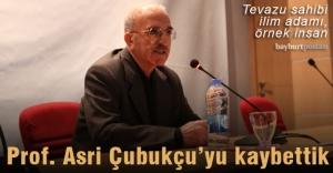Prof. Asri Çubukçuyu kaybettik