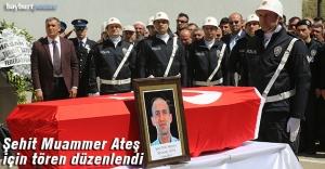 Şehit Muammer Ateş için tören düzenlendi