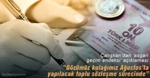 Çalışkan'dan 'asgari geçim endeksi' açıklaması