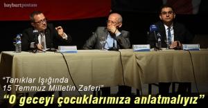 """""""Tanıklar Işığında 15 Temmuz Milletin Zaferi"""""""