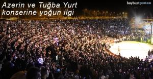 Bayburt'ta Tuğba Yurt ve Azerin konseri