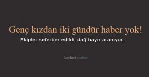 Akşar'da kaybolan genç kızdan iki gündür haber yok!