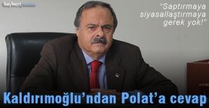 Kaldırımoğlu#039;ndan Polat#039;a...