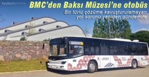 BMC, Baksı Müzesi#039;ne otobüs...