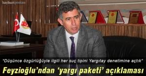 Feyzioğlu'ndan Yeni Yargı Paketine ilişkin açıklama