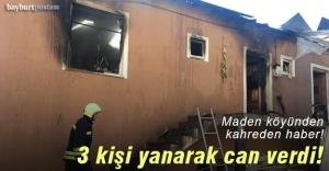 Maden köyünde yangın: 3 kişi hayatını...