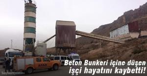 Beton Bunkerinin içine düşen işçi hayatını kaybetti!