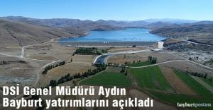 DSİ Genel Müdürü Aydın, Bayburt yatırımlarını anlattı