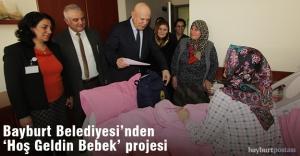 Bayburt Belediyesi'nden 'Hoş Geldin Bebek' Projesi