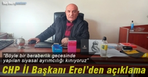 CHP İl Başkanı Erel'den kınama
