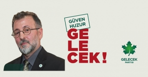 Gelecek Partisi İl Başkanı Güler'den...